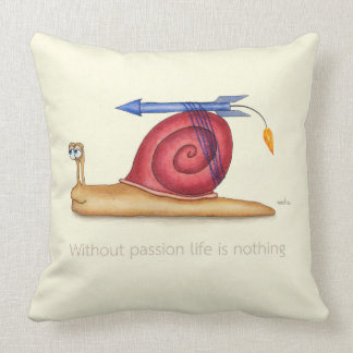 Without passion life is nothing throw pillow