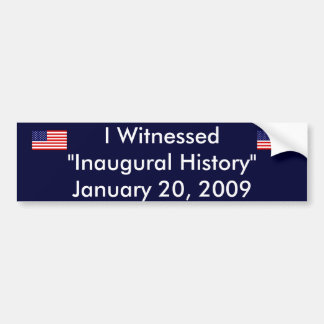 Witness HIstory Bumper Sticker