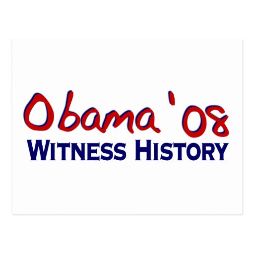 Witness History Obama 08 Post Card