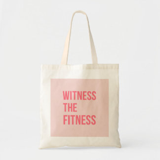 Witness The Fitness Exercise Quote Pink Budget Tote Bag