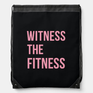 Witness The Fitness Funny Quote Black Pink Drawstring Backpack