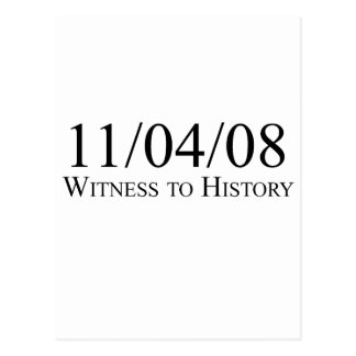 Witness to History: 11/04/08 Post Cards