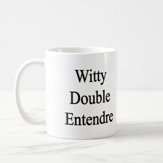 Witty Double Entendre Coffee Mugs