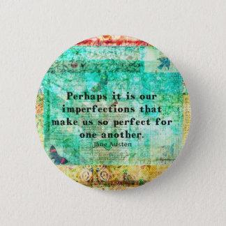 Witty Jane Austen quote 2 Inch Round Button