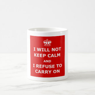 Witty keep calm and carry on classic white coffee mug