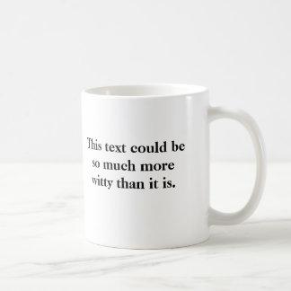 Witty Text Mug