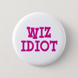 Wiz Idiot 2 Inch Round Button