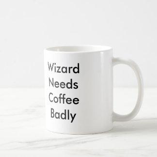 Wizard Needs Coffee Badly Coffee Mug