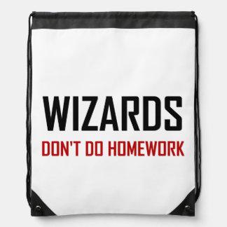 Wizards Do Not Do Homework Drawstring Bag
