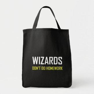 Wizards Do Not Do Homework Tote Bag