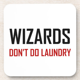 Wizards Do Not Do Laundry Coaster