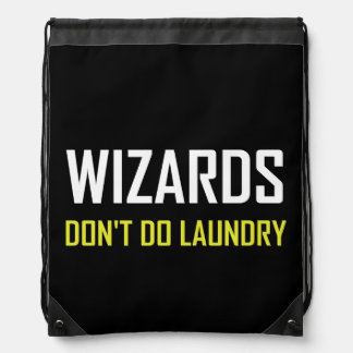 Wizards Do Not Do Laundry Drawstring Bag