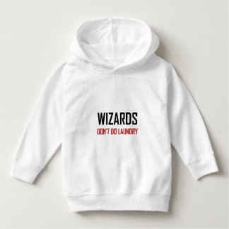 Wizards Do Not Do Laundry Hoodie