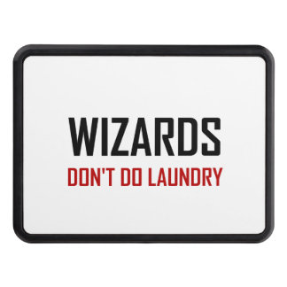 Wizards Do Not Do Laundry Trailer Hitch Cover