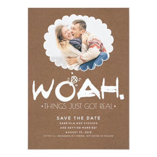Woah Things Just Got Real | Funny Save the Date Card