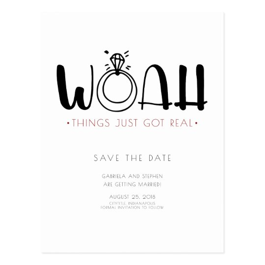 Woah This Just Got Real | Funny Save the Date Postcard