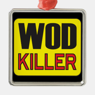 WOD Killer - Workout And Weight Lifting Metal Ornament