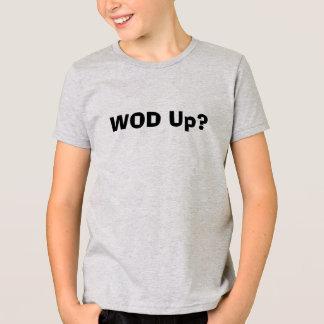 WOD Up? T-Shirt