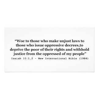 Woe To Those Who Make Unjust Laws Isaiah 10:1-2 Picture Card