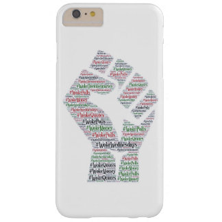 #WokeWednesdays Barely There iPhone 6 Plus Case
