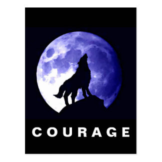 Wolf Howling at Moon Courage Motivational Postcard