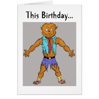 Wolfman Birthday Wishes Card