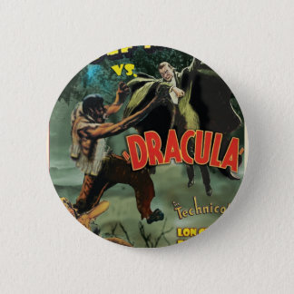 WOLFMAN VS DRACULA by Philip J. Riley 2 Inch Round Button