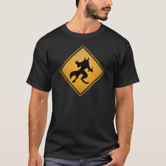 Wolfman Warning Sign T-Shirt
