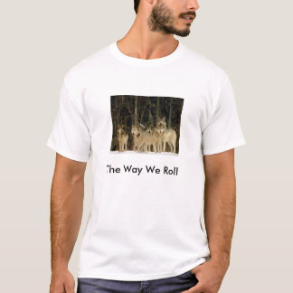 wolfpack, The Way We Roll T-Shirt