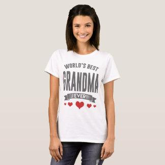 WOLRD'S BEST GRANDMA EVER T-Shirt