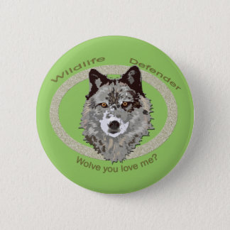 wolve you love me? 2 inch round button