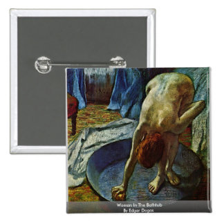 Woman In The Bathtub By Edgar Degas 2 Inch Square Button