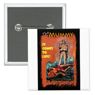 Woman in the red dress meets The Mummy 2 Inch Square Button