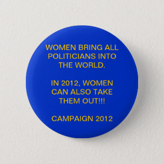 WOMAN POWER - PRESIDENTIAL CAMPAIGN 2012 2 INCH ROUND BUTTON