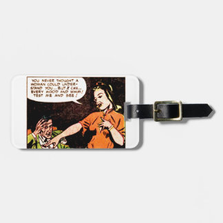 Woman Thinks she Understand a Man Luggage Tag