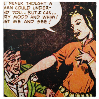 Woman Thinks she Understand a Man Napkin