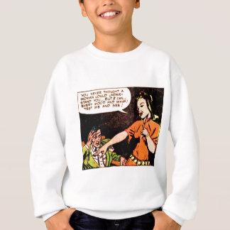 Woman Thinks she Understand a Man Sweatshirt