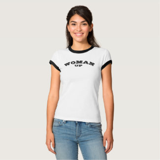 Woman Up Black and White Tee-shirt T-Shirt