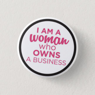 Woman Who Owns a Business 1 Inch Round Button