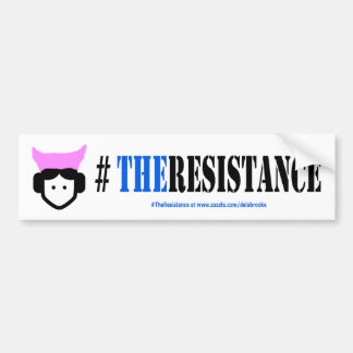 Woman's Place is in #TheResistance bumper sticker