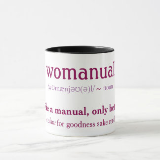 Womanual - like a manual only better! mug