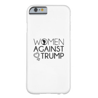 Women Against Trump Barely There iPhone 6 Case