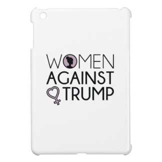 Women Against Trump Cover For The iPad Mini