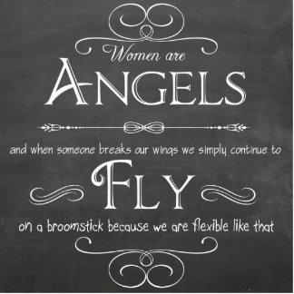 Women Are Angels - A Decorative Chalkboard Plaque Photo Sculpture
