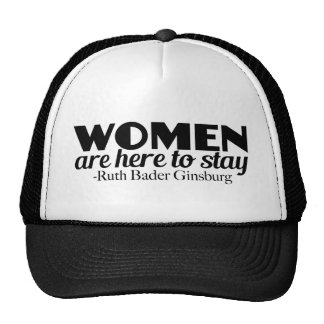 Women Are Here To Stay Hat