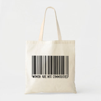 Women Are Not Commodities - tote bag