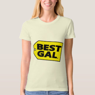 WOMEN - Best Gal T-Shirt