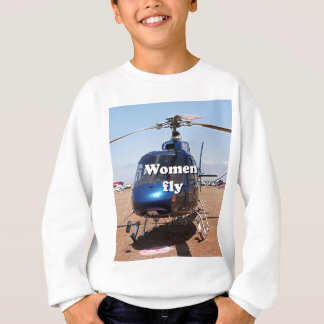 Women fly: blue helicopter sweatshirt