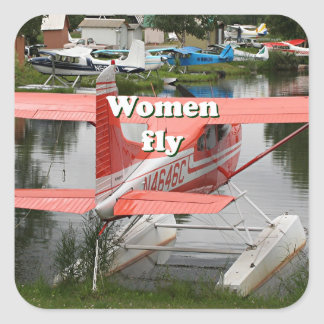 Women fly: float plane 23, Alaska Square Sticker