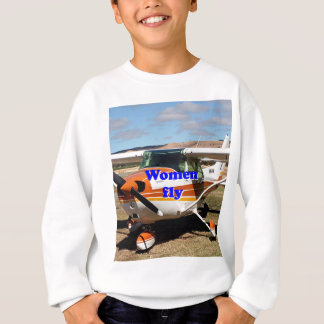 Women fly: high wing aircraft sweatshirt